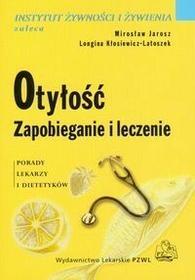 Wydawnictwo Lekarskie PZWL Otyłość. Zapobieganie i leczenie - Mirosław Jarosz, Kłosiewicz-Latoszek Longina