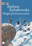 Magia przeznaczenia (audiobook CD) - Barbara Rybałtowska