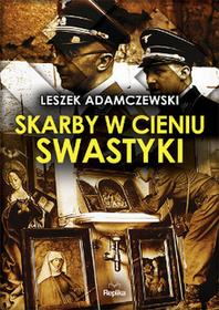 Replika Leszek Adamczewski Skarby w cieniu swastyki