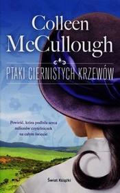 Świat Książki Colleen McCullough Ptaki ciernistych krzewów