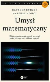 Copernicus Center Press Umysł matematyczny. Wyd. 3 - Bartosz Brożek