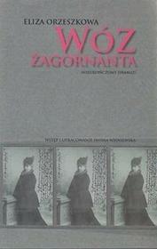 Orzeszkowa Eliza Wóz żagornanta / wysyłka w 24h
