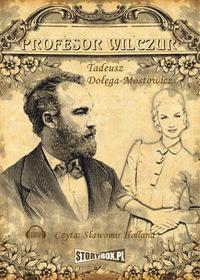 StoryBox.pl Profesor Wilczur (audiobook CD) - Tadeusz Dołęga-Mostowicz
