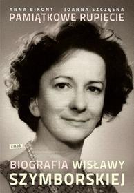 Znak Pamiątkowe rupiecie. Biografia Wisławy Szymborskiej - Joanna Szczęsna, Anna Bikont