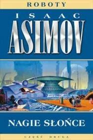Asimov Isaac Nagie słońce