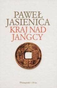Prószyński Paweł Jasienica Kraj nad Jangcy