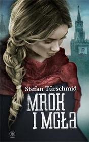 Rebis Türschmid Stefan Mrok i mgła
