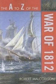 Scarecrow Press A to Z of the War of 1812