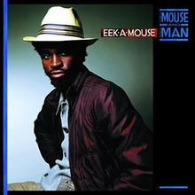 The Mouse And The Man Winyl) Eek-A-Mouse