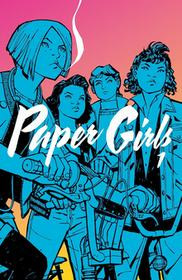 Non Stop Comics Paper Girls. Tom 1 Brian K. Vaughan, Cliff Chiang