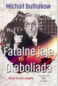 Fatalne jaja Diaboliada - Michaił Bułhakow