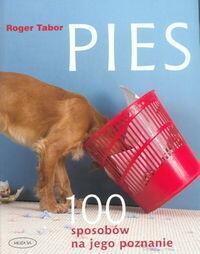 Muza Roger Tabor Pies. 100 sposobów na jego poznanie