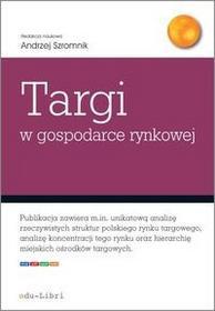 Targi w gospodarce rynkowej - edu-Libri