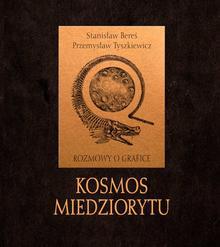 Atut Kosmos miedziorytu Rozmowy o grafice - Stanisław Bereś, Tyszkiewicz Przemysław