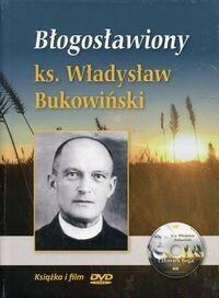Błogosławiony ks Władysław Bukowiński Krzysztof Tadej