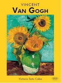 VINCENT VAN GOGH Victoria Soto Caba