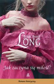 Amber Jak zaczyna się miłość - Julie Anne Long
