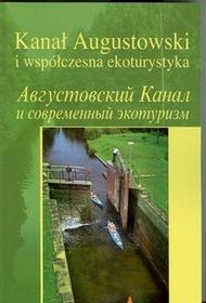 Kanał Augustowski i współczesna ekoturystyka - Wyższa Szkoła Humanistyczna