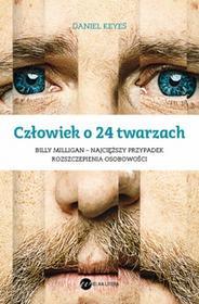 Wielka Litera Daniel Keyes Człowiek o 24 twarzach