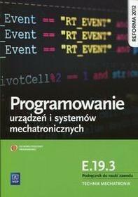 WSiP Projektowanie urządzeń i systemów mechatronicznych Kwalifikacja E.19.3 Podręcznik do nauki zawodu