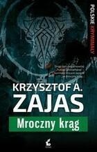 Mroczny krąg Krzysztof A Zajas