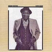 Hard Again CD) Muddy Waters