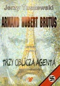 Tuszewski Jerzy Armand hubert brutus trzy oblicza agenta z płytą cd / wysyłka w 24h