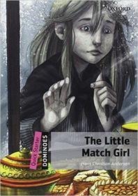 Oxford University Press Dominoes Quick Starter. The Little Match Girl