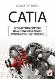 CATIA Wykorzystanie metody elementów skończonych w obliczeniach inżynierskich - Krzysztof Sokół