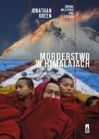 Morderstwo w Himalajach Jonathan Green