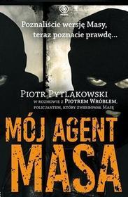 Rebis Mój agent Masa - Piotr Pytlakowski