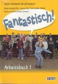 Rea Fantastisch! 1 Arbeitsbuch - Beata Karpeta-Peć, Janusz Peć, Przemysław Wolski