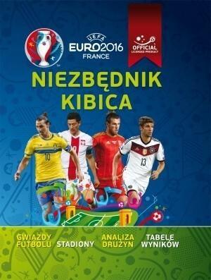 Olesiejuk Sp. z o.o. Clive Gifford UEFA EURO 2016 Niezbędnik kibica