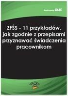 ZFŚS 11 przykładów jak zgodnie z przepisami przyznawać świadczenia pracownikom Jolanta Kwiatkowska