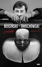 BEKSIŃSKI DMOCHOWSKI LISTY 1999-2003 Zdzisław Beksiński