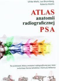Galaktyka - wyd.weterynaryjne praca zbiorowa Atlas anatomii radiologicznej psa
