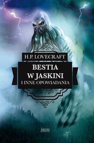 BESTIA W JASKINI I INNE OPOWIADANIA H.P Lovecraft