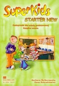 Macmillan Język angielski. Super Kids. Starter New. Klasa 4-6. Podręcznik (+CD) - szkoła podstawowa - Barbara Ściborowska, Ilona Kubrakiewicz
