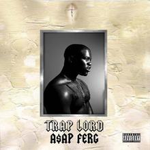 Lord Trap CD) Asap Ferg