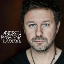 To Co Dobre Reedycja CD Andrzej Piaseczny