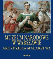 praca zbiorowa Arcydzieła Malarstwa Muzeum Narodowe w Warszawie