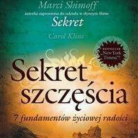 Sekret szczęścia 7 fundamentów życiowej radości Carol Kline Shimoff Marci MP3)