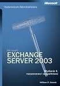 Vademecum Administratora Microsoft Exchange Server 2003