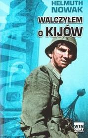 Arkadiusz Wingert Walczyłem o Kijów - Nowak Helmuth
