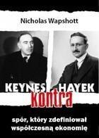 Keynes kontra Hayek Nicholas Wapshott