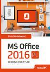 Helion MS Office 2016 PL w biurze i nie tylko - Piotr Wróblewski