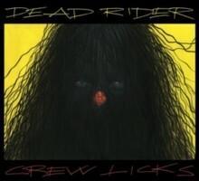 Crew Licks Winyl) Dead Rider