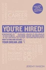 TROTMAN You're Hired! Total Job Search