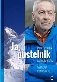 Pustelnik Piotr, Trybalski Piotr Ja, pustelnik. Autobiografia / wysyłka w 24h