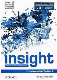Oxford Język angielski Insight Pre-Intermediate ćwiczenia LO / zakres rozszerzony - Mike Sayer, Rachael Roberts, Danuta Gryca, Joanna Sobierska
